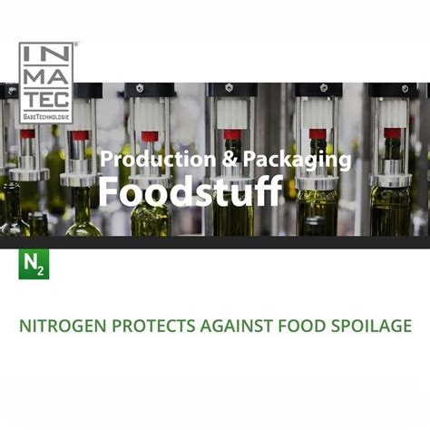 Nitrogen protects against food spoilage